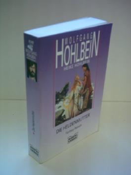 Wolfgang Hohlbein: Die Heldenmutter
