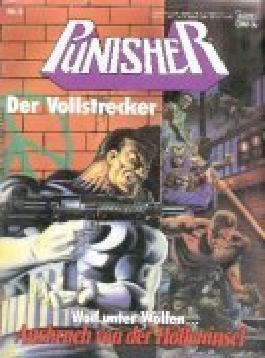 PUNISHER , Der Vollstrecker Bd. 1 , Ausbruch von der Hölleninsel . (Circle of Blood) , 1990, Bastei Marvel Comics.Comic-Magazin