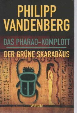 Das Pharao- Komplott + Der grüne Skarabäus (Doppelband)