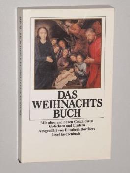 Borchers, Elisabeth [Hrsg.]: Das Weihnachtsbuch. Mit alten und neuen Geschichten, Gedichten und Liedern. [14. Aufl.]. Frankfurt am Main, Insel-Verlag, [1985]. 8°. 296 S. m. Illustr. kart. (ISBN 3-458-31746-5)