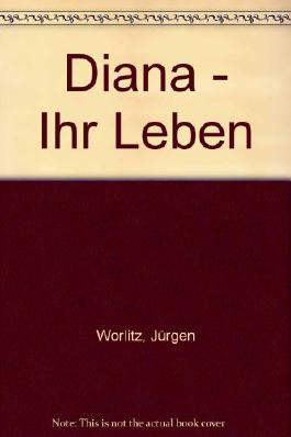 Diana - Ihr Leben