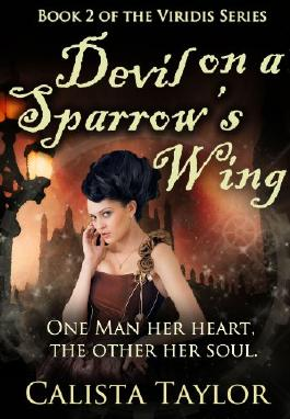 Devil on a Sparrow's Wing (The Viridis Series Book 2)