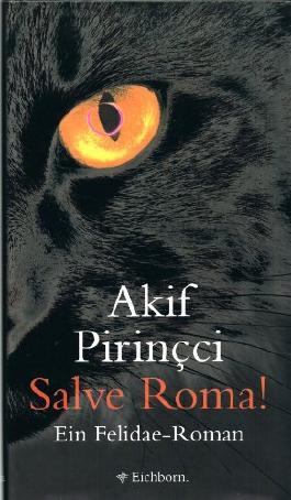 Salve Roma! Kriminalroman. 1. Auflage