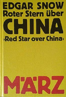Roter Stern über China. (Red Star over china)
