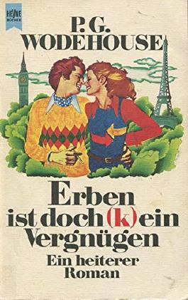 Erben ist doch (k)ein Vergnügen : heiterer Roman. P. G. Wodehouse. [Dt. Übers. von Gretl Friedmann], Heyne-Bücher ; Nr. 5058