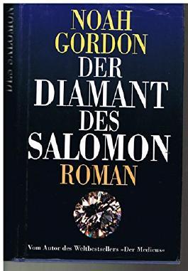 Der Diamant des Salomon. Roman .