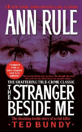 (The Stranger Beside Me (Updated)) By Rule, Ann (Author) Mass market paperback on 30-Dec-2008