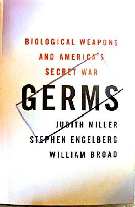 Germs. Biological Weapons and America's Secret War