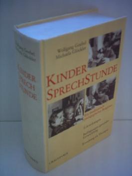 Wolfgang Goebel: Kinder-Sprechstunde - Ein medizinisch-pädagogischer Ratgeber