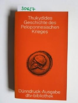 Georg Peter Landmann: Thukydides Geschichte des Peleponnesischen Krieges