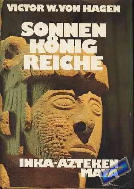 Sonnenkönigreiche. Inka * Azteken * Maya (Leinen mit SU)