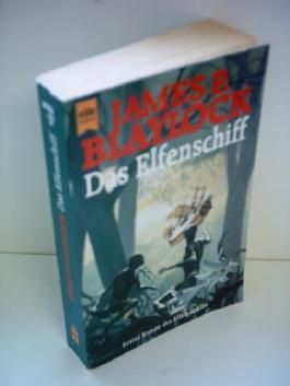 James P. Blaylock: Das Elfenschiff