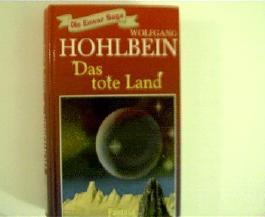 Wolfgang Hohlbein: Das tote Land - Die Enwor-Saga