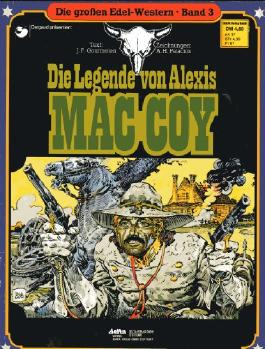 Die großen Edel-Western # 3 - Ehapa 1980 - Die Legende von Alexis MAC COY (Ehapa)