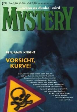 ... wenn es dunkel wird Mystery Band 193 ~ Vorsicht, Kurve ;