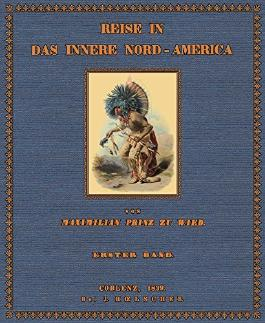 Reise in das Innere Nord- America; Band 1 Text