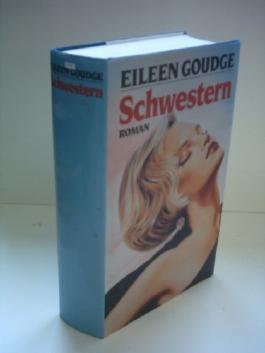Eileen Goudge: Schwestern