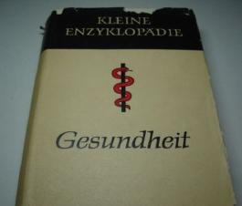 Kleine Enzyklopädie Gesundheit