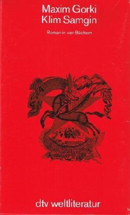 Klim Samgin - Roman in vier Büchern (Band I-IV)