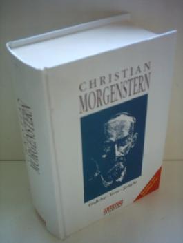 Christian Morgenstern: Gedichte, Verse, Sprüche