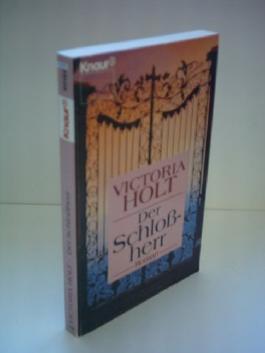 Victoria Holt: Der Schloßherr