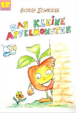 Das kleine Apfelmonster - Vorlesebuch (2. korrigierte Auflage)