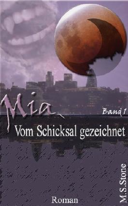 Mia - Vom Schicksal gezeichnet
