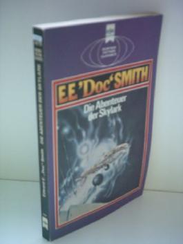 Edward E. 'Doc' Smith: Die Abenteuer der Skylark