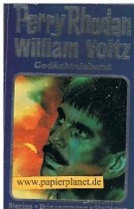 Perry Rhodan, William-Voltz-Gedächtnisband . Stories - Erinnerungen - Stationen ; 3811870955