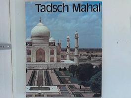 Tadsch Mahal. Aus dem Amerikanischen von W.H. Harnisch.