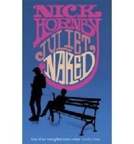 Juliet, nacked, A novel,