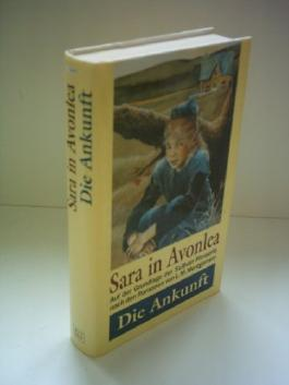 Dennis Adair: Sara in Avonlea - Die Ankunft