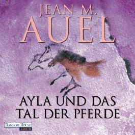 Ayla und das Tal der Pferde (Ayla 2)