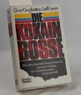 Die Kokain-Bosse