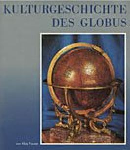 Kulturgeschichte des Globus.