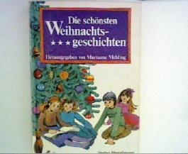 Die schönsten Weihnachtsgeschichten. hrsg. von Marianne Mehling. Mit 21 Holzschn. von Ludwig Richter, Knaur[-Taschenbücher] ; 495
