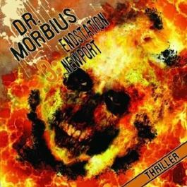 Endstation Newport (Dr. Morbius 3)