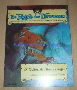 Im Reich der Urwesen, Band 5 - Boltor, der Donnervogel