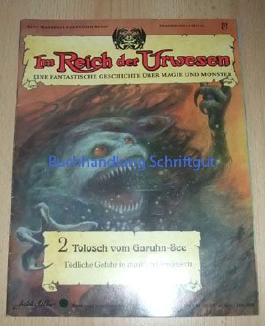 Im Reich der Urwesen, Band 2 - Tolosch vom Garuhn See
