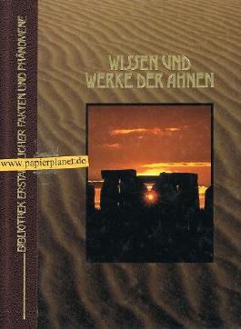 Wissen und Werke der Ahnen. , TIME LIFE BÜCHER Bibliothek erstaunlicher Fakten und Phänomene: (9061822297)