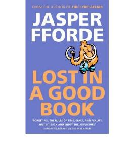 (Lost in a Good Book) By Jasper Fforde (Author) Paperback on (Jul , 2002)