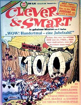 Clever & Smart in geheimer Mission. Nr. 100. WOW! Hundertmal - eine Jubelzahl. (Comic)