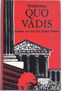 Quo Vadis. Roman aus der Zeit Kaiser Neros