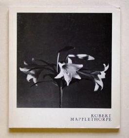 Robert Mapplethorpe. Frankfurter Kunstverein 10.April - 17.Mai 1981