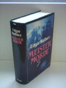 Edgar Wallace: Meistermorde