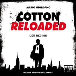 Der Beginn (Cotton Reloaded 1)