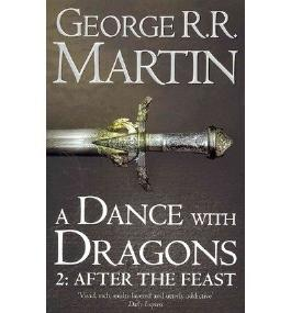 A Dance with Dragons Part 2: After the Feast
