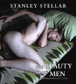 The Beauty of all Men - Photographs 1976-2011
