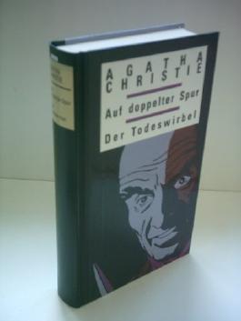 Agatha Christie: Auf doppelter Spur / Der Todeswirbel