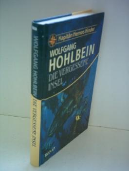 Wolfgang Hohlbein: Kapitän Nemos Kinder - Die vergessene Insel by Wolfgang Ho...